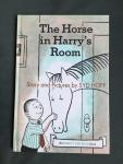 Hoff, Syd - The Horse in Harry's Room An early I can read Book