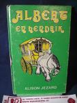 Jezard, Alison/ de avonturen van Albert de beer en het paard Hendrik - Albert en Hendrik / met illustraties van Margaret Gordon