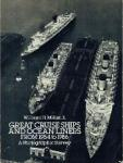 William H. Miller, Jr. - Great Cruise Ships and Ocean Liners from 1954 to 1986 A Photographic Survey