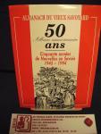 Rosset, Marie-Jeanne, e.a. - Almanach Du Vieux Savoyard 50 album anniversaire ans Cinquante années de Nouvells en Savoie 1945-1994