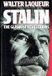Laqueur, Walter - Stalin The glasnogt revelations
