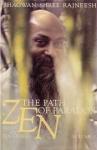 Bhagwan Shree Rajneesh (Osho) - Zen: the path of paradox, volume 1 / talks on zen