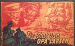 Kuhn, Peter. - De avonturen van Kapitein Rob. De schat van Opa Larsen.