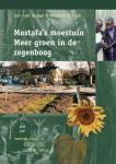 Ginkel, Jan van Filali, Mostafa - Mostafa's moestuin / Meer groen in de regenboog / druk 1