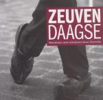 Peters, Ton en Jan Veenstra (sam.) - Zeuvendaagse; wandelen met schrijvers door Drenthe