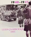 Moerman, Ingrid W.L. (red.) - Leids Jaarboekje 1995.  1940-1945.