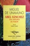 Unamuno, Miguel de - Abel Sanchéz (Una historia de pasión) (SPAANSTALIG)