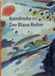 Friedel, Helmut, Hardeman, Doede, Hoberg, Annegret, Kaiser, Franz (ds 3002) - Kandinsky en der Blaue Reiter