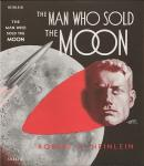 Heinlein, Robert A. - The Man who sold the moon