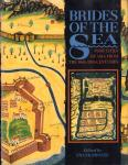 Broeze, Frank (Edited by) - Brides of the Sea (Port Cities of Asia from the 16th-20th Centuries), 255 pag. hardcover + stofomslag, goede staat (personal note on first page)