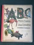 Lemaitre, Henri and Job (ills.) - ABC (Petits Contes) par Jules Lemaitre de L'Academie Francaise Avec des imges de Job