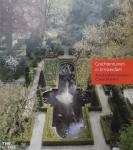 Dorrestein, Renate. / Kleijn, Koen. / Strak, Harold. - De Amsterdamse Grachtentuinen / geschiedenis en schoonheid