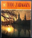 redactie ESCUDO DE ORO SA - TODO ZARAGOZA     ( Y SU PROVINCIA 25 )