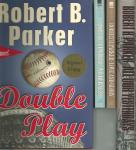 Parker, Robert B. - 4  Novels by Robert B, Parker: Wilderness + All oud Yeseterdays + Double Play + Love and Glory
