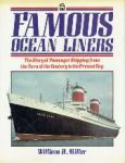 Miller, William H. - Famous Ocean Liners The Story of Passenger Shipping from the Turn of the Centuray to the Pressent Day