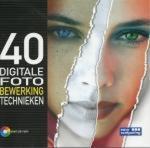 Lee, Zack - 40 Technieken voor digitale fotobewerking
