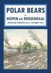 Catsburg, Robert W. - AAA De Polar Bears in Nispen en Roosendaal- Operation Thruster 26-30 Oct 1944