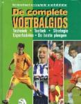 Blancafort, A. - De complete voetbalgids Techniek - tactiek - strategie - expertadvies - de beste ploegen