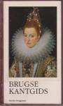 Bruggeman - Brugse kantgids / druk 1