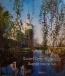 HENTRICH, Helmut & DRESSEL, Hans-Jürgen - Kasteel Groot Buggenum; biografie van een huis / biography of a manor house