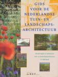 Oldenburger- Ebbers Carla S, Eric Blok, Backer Anne Mieke - Gids voor de Nederlandse tuin- en landschapsarchitectuur Noord. Groningen, Friesland, Drenthe, Overijssel, Flevoland