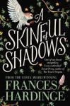 Hardinge, Frances - A Skinful of Shadows