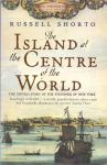 Shorto, Russell ( ds1355) - Island at the Centre of the World