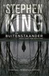 King, Stephen - Buitenstaander, de  (cjs) Stephen King 9789043359930 paperback House of Books Lijkt ongelezen, met gladde rechte rug in perfecte staat.