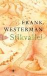 Westerman, Frank - Stikvallei