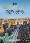 Bergh, Sophie van den ; Eelco Beukers, Evert van Ginkel e.a. - De Bosatlas van de Tweede Wereldoorlog