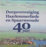 Jan van Zijp - Dorpsvereniging Haarlemmerliede en Spaarnwoude 40 jaar
