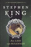 King, Stephen - Lied van Susannah (cjs) Stephen King (NL-talig) 9789024556359 Donkere Toren deel 6 Gloednieuw en ongelezen boek