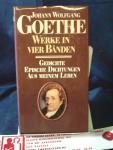 Goethe, Johann Wolfgang - Werke in Vier Bänden ; Gedichte, Epische Dichtungen aus meinem Leben  dl 1