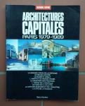 Buard, Catherine (coördination e.a.) - Architectures Capitales - Paris 1979-1989