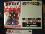 McGibbon, Rob / A Zone production Twee items samen 25 euro - Spice Power; Het ware verhaal van de Spice Girls  & Spice Girls Official Spice Girls Photo Album