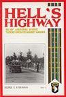 Koskimaki, George E. - Hell's Highway, de 101e Airborne Divisie tijdens Operatie Market Garden (2 dln)