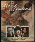 Hough, Richard - The Great Admirals