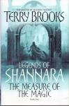 Brooks, Terry (ds1375A) - Measure of the magic. ( Legends of Shannara -  Book Two)