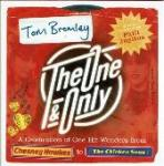 Bromley, Tom - The One and Only A Celebration Of One-Hit Wonders From Chesney Hawkes To The Chicken Song