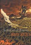Riff Reb's - Aan Boord van de Morgenster (Vrije bewerking van de roman van Pierre Mac Orlan), hardcover, gave staat (nieuwstaat)