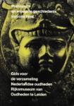 Kooijmans, L. Louwe / Stuart, P. - Prehistorie en vroegste geschiedenis van ons land. Gids voor de verzameling Nederlandse oudheden Rijksmuseum van Oudheden te Leiden