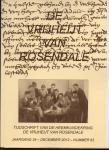 Bogers-Raats, M. e.a. (redactie) - De Vrijheijt van Rosendale, jrg. 34, nummer 63, december 2013