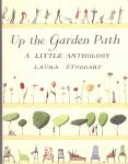 Stoddart, Laura (ds1375A) - Up the Garden Path. A little anthology