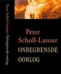Scholl-Latour, Peter - Onbegrensde oorlog