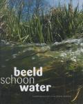 Bertus Bolvin - Beeldschoon water. Drents water tot op de bodem bekeken
