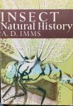 Imms, A.D. - Insect Natural History. With 99 colour photographs of living insects and 7 colour photographs of preserved specimens, 104 bl/w. photographs, 8 maps and 40 diagrams.