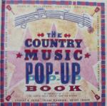 Country Music Hall Of Fame - The Country Music Pop-Up Book The Staff of the Country Music Hall of Fame and Museum