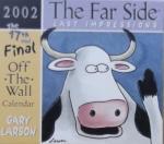 Gary Larson - The Far Side Last Impressions 2002 Calendar