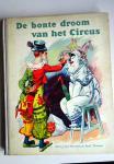 Doveren, J. van en Thomas, Fred. - De bonte droom van het circus