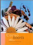 Overdijk G. en Gresnigt W. (ds1223) - Corsokoorts, 40 jaar stichting Corsowagen Drumpt